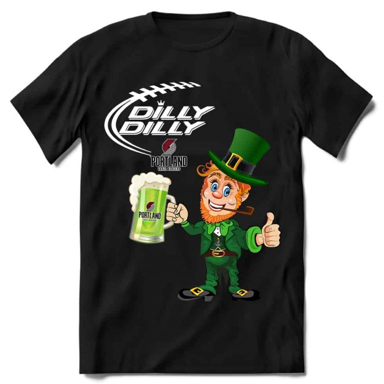 Portland Trail Blazers T shirt Fans Dilly Dilly St Patricks Day Cheerful Leprechaun With Mug of Green Beer