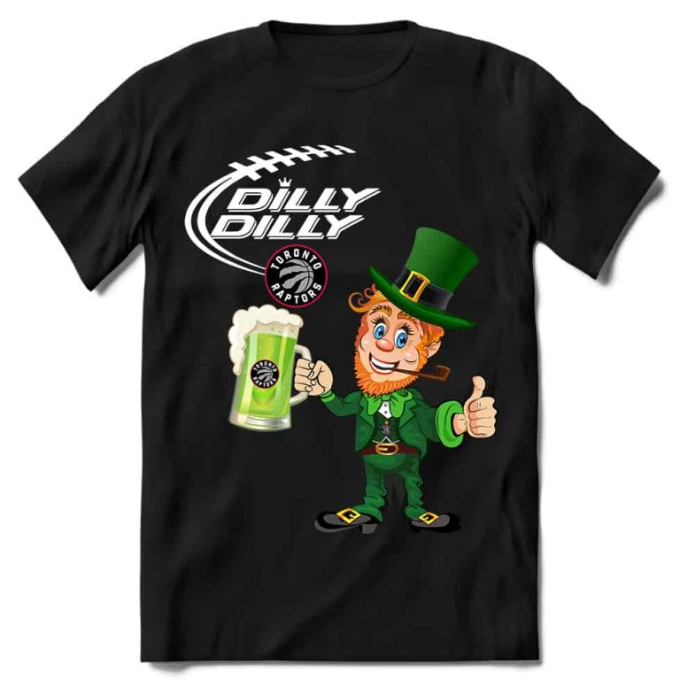 Toronto Raptors T shirt Fans Dilly Dilly St Patricks Day Cheerful Leprechaun With Mug of Green Beer