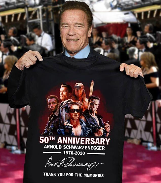 Arnold Schwarzenegger 50Th Anniversary Signed Thank You For Memories - Gift for Fans T-Shirt