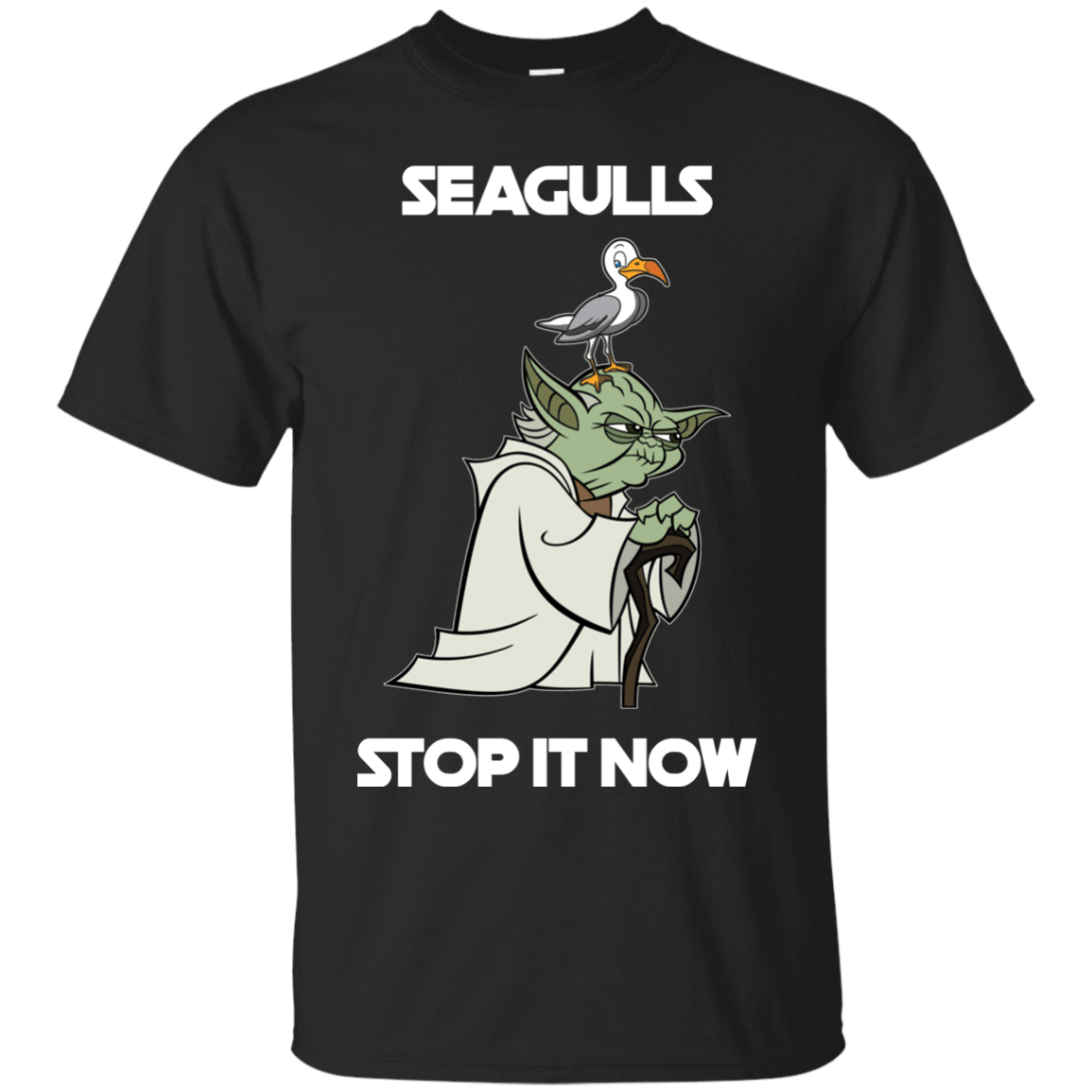 Seagulls Stop It Now T Shirt Tank Long Sleeve Graphic Tee Gift T-Shirt