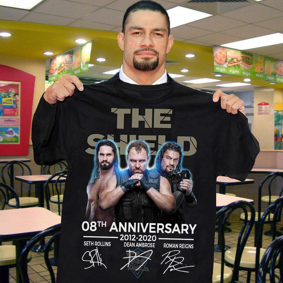 Wwe The Shield 8Th Anniversary 2012 2010 Seth Rollins Dean Ambrose Roman Reigns Signatures - Gift for Fans T-Shirt