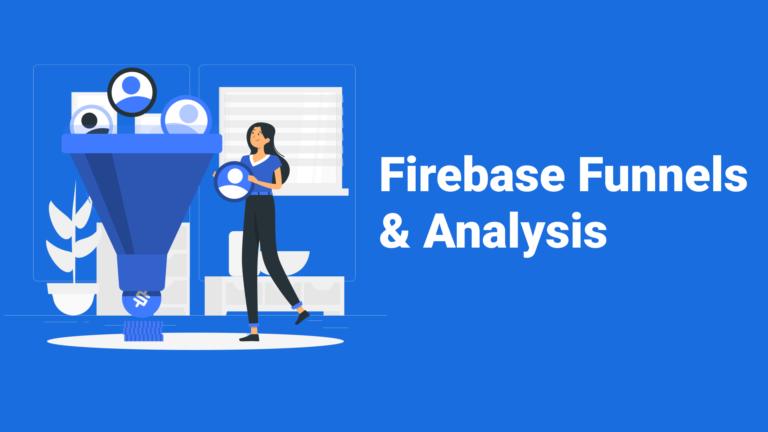 Firebase funnels tutorial