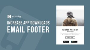 Increase app downloads using email footer