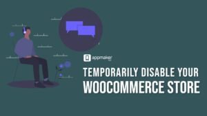 Temporarily disable your WooCommerce Store
