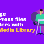 Real media library to organize WordPress files