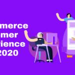 Customer experience tips 2020