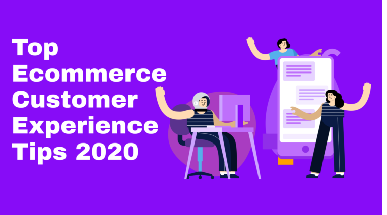 Customer experience tips 2020
