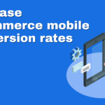 Mobile conversion rate