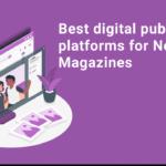 Best Digital Publishing Platform