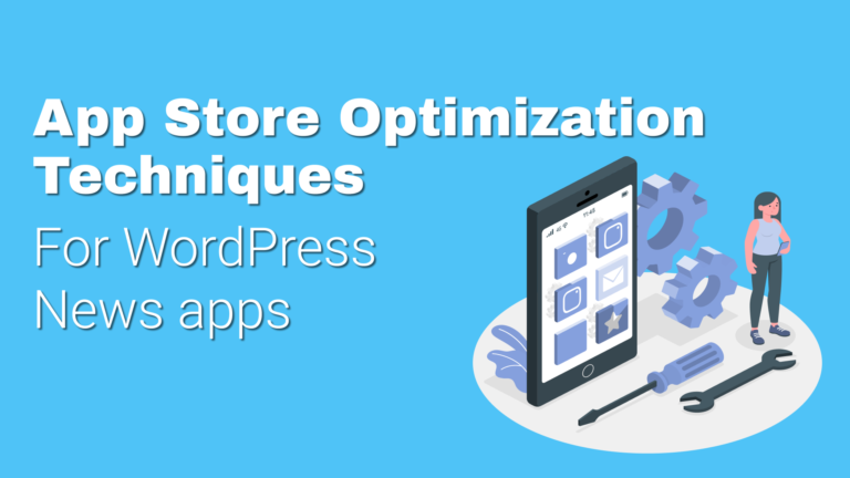 WordPress News App optimization