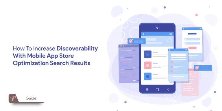 How to Increase Discoverability with Mobile App Store Optimization Search Results