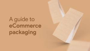 eCommerce packaging solutions