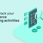 Track eCommerce marketing activities