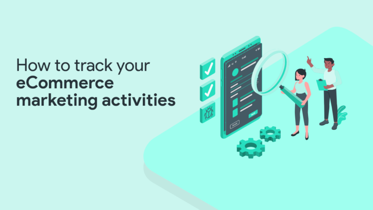 Track eCommerce marketing activities