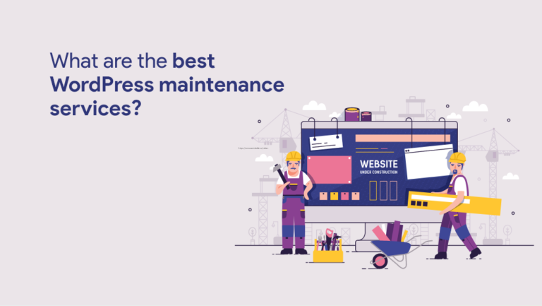 Best WordPress Maintenance and Support Services 2021