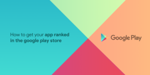 App ranking in Google Play Store