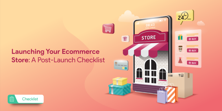 launching-your-ecommerce-store-a_post-launch-checklist