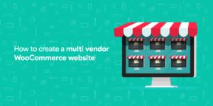 Multi-vendor WooCommerce website