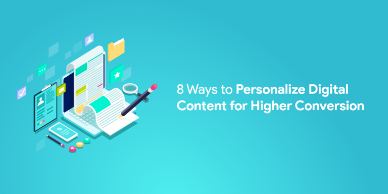Personalize Digital Content for Higher Conversion