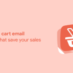 Abandoned Cart Email Strategies That Save Your Sales