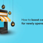 how to boost conversions for newly opened stores
