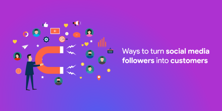 Ways to Turn Social Media Followers into Customers