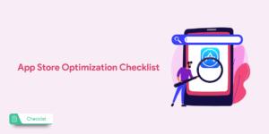 App Store Optimization Checklist