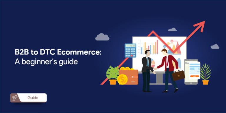 DTC eCommerce