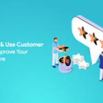 How to Collect & Use Customer Feedback to Improve Your Ecommerce Store