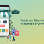 Simple and Effective Strategies to Increase ECommerce Traffic
