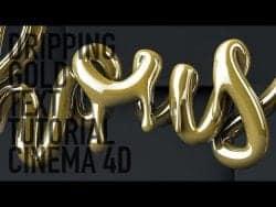 Dripping Gold Text – Cinema 4D Tutorial