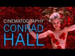 Understanding the Cinematography of Conrad Hall