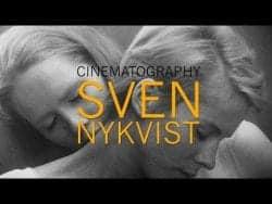 Understanding the Cinematography of Sven Nykvist