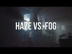 Cinematography Hack: Using Haze & Fog