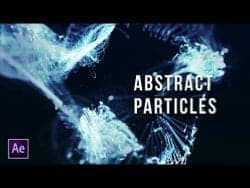 After Effects Tutorial – Particles Titles – Abstract Particles