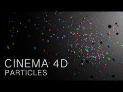 Cinema 4D Tutorial – Particles