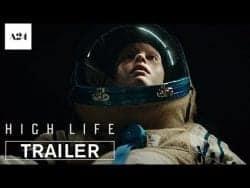High Life – Official Trailer (HD)
