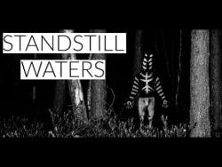 Standstill Waters – A Horror Movie Trailer (2019)