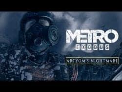 Metro Exodus – Artyom's Nightmare (Official 4K)