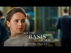 On The Basis Of Sex – Official Trailer #2 | Felicity Jones, Armie Hammer, Justin Theroux,  ...