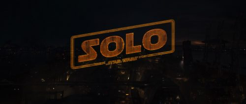 Title Sequence | Solo: A Star Wars Story
