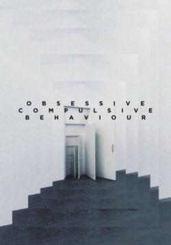 Obsessive Compulsive Behaviour