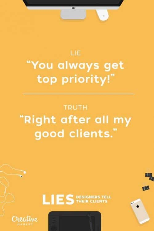 Graphic Design | Poster | Lies Designers Tell Their Clients 205