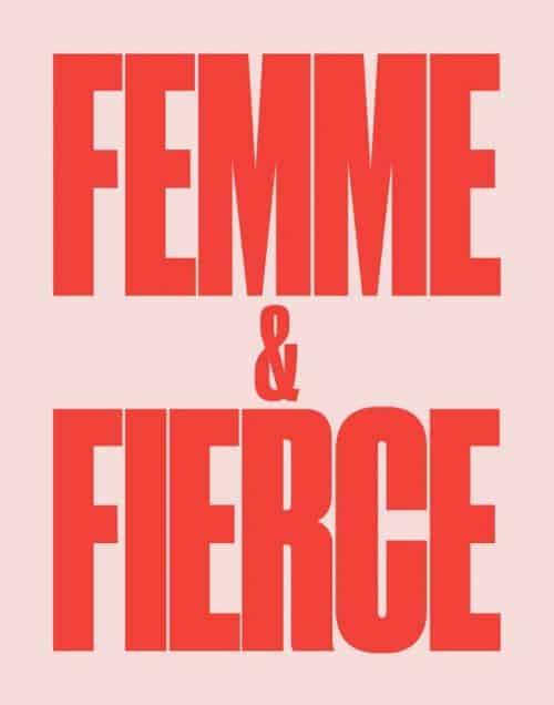 Graphic Design   Poster   Femme & Fierce