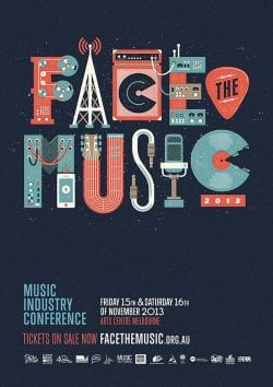 Graphic Design | Poster | Face The Music 2013