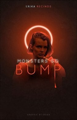 Graphic Design | Poster | Monsters go bump by Erika