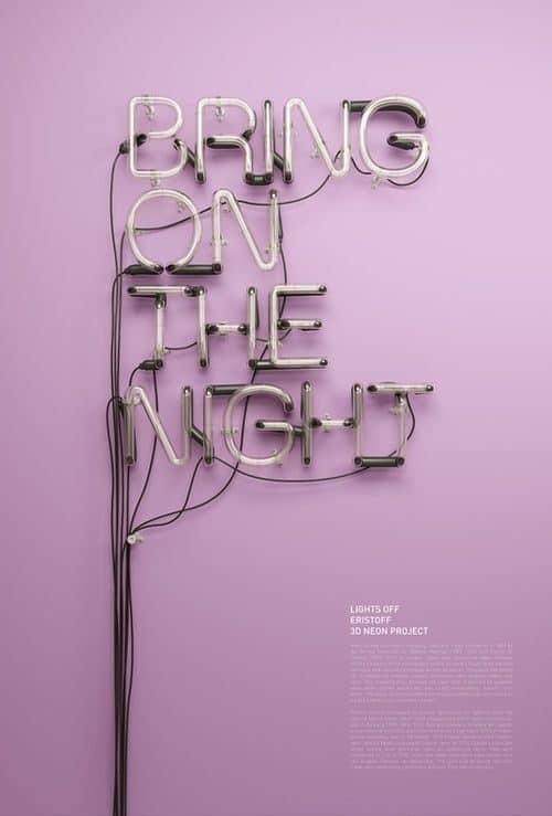Neon | Neon Type – Bring On The Night