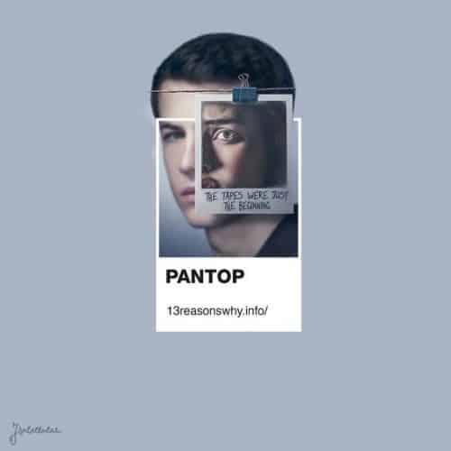 Pantop 13 Reasons Why