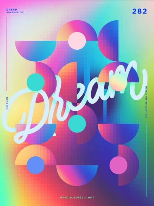 Graphic Design | Poster | Dream by Magdiel Lopez