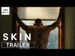 SKIN | A24 | A movie based on a true story about white supremacy, racism and redemption